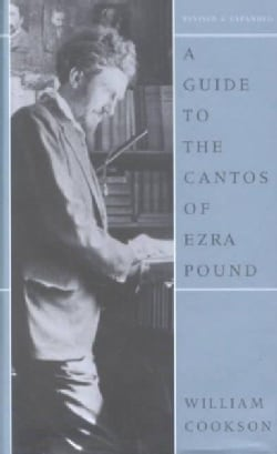 A Guide to the Cantos of Ezra Pound (Hardcover)