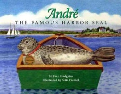 Andre: The Famous Harbor Seal (Hardcover)