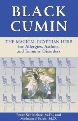 Black Cumin: The Magical Egyptian Herb for Allergies, Asthma, and Immune Disorders (Paperback)