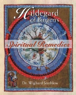 Hildegard of Bingen's Spiritual Remedies (Paperback)