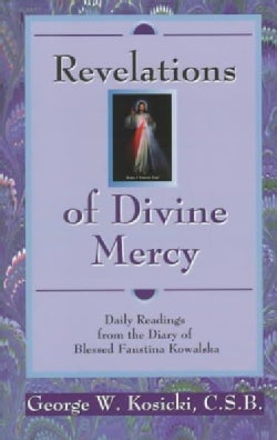 Revelations of Divine Mercy: Daily Readings from the Diary of Saint Faustina Kowalska (Paperback)
