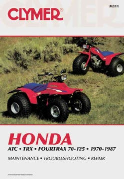 Honda Atc Trx Fourtrax 70-125 1970-1987: Service, Repair, Maintenance (Paperback)