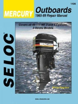 Seloc's Mercury Outboard, 1965-89 Repair Manual/3- And 4-Cylinder (Paperback)