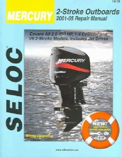 Mercury Outboards 2001-05 Repair Manual All 2-Stroke Engines (Paperback)