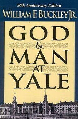 "God and Man at Yale: The Superstitions of ""Academic Freedom"" (Paperback)"