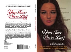 Your Face Never Lies: Introduction to Oriental Diagnosis (Paperback)