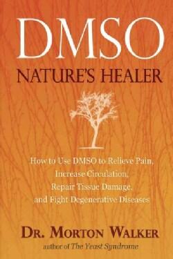 Dmso: Nature's Healer (Paperback)