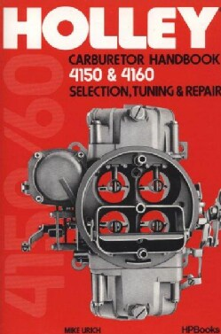 Holley 4150/4160 Carburetor Handbook (Paperback)