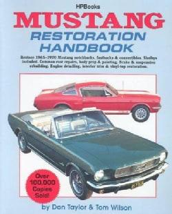 Mustang Restoration Handbook (Paperback)