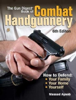 Gun Digest Book of Combat Handgunnery (Paperback)