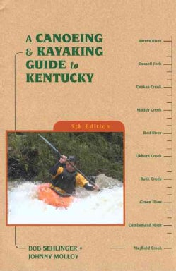 A Canoeing and Kayaking Guide to Kentucky (Paperback)