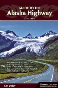 Guide to the Alaska Highway (Paperback)