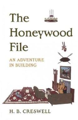 Honeywood File: An Adventure in Building (Paperback)