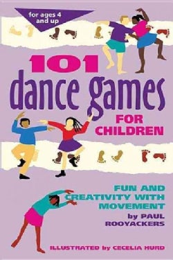 101 Dance Games for Children: Fun and Creativity With Movement (Paperback)