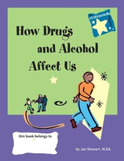 How Drugs and Alcohol Affect Us (Paperback)