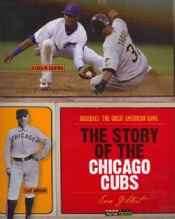 The Story of the Chicago Cubs (Paperback)