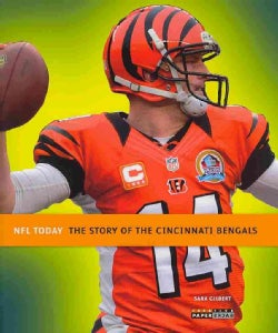 The Story of the Cincinnati Bengals (Paperback)