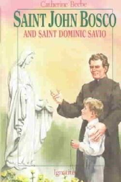Saint John Bosco and Saint Dominic Savio (Paperback)