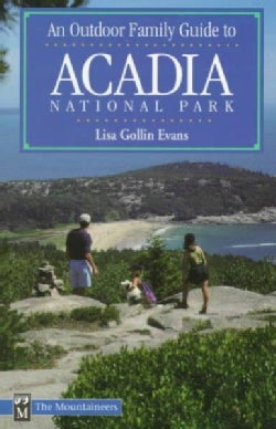 An Outdoor Family Guide to Acadia National Park (Paperback)