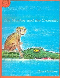 The Monkey and the Crocodile: A Jataka Tale from India (Paperback)
