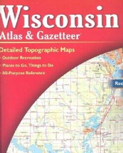 Wisconsin Atlas and Gazetteer (Paperback)