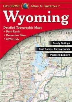 Wyoming Atlas & Gazetteer (Paperback)