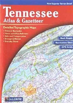 Tennessee Atlas & Gazetteer (Paperback)