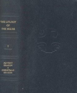 Liturgy of the Hours: Advent and Christmas Season (Paperback)