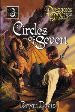 The Circles Of Seven: Dragons In Our Midst (Paperback)