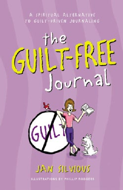 The Guilt Free Journal (Paperback)