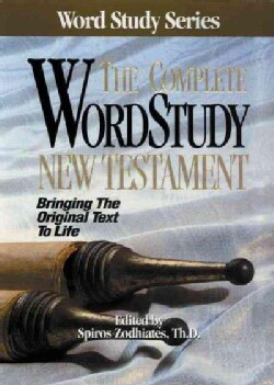 The Complete Wordstudy New Testament (Hardcover)