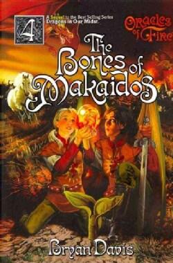 The Bones of Makaidos (Paperback)