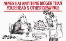 Never Eat Anything Bigger Than Your Head and Other Drawings (Paperback)