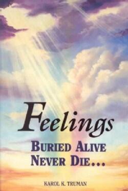 Feelings Buried Alive Never Die (Paperback)