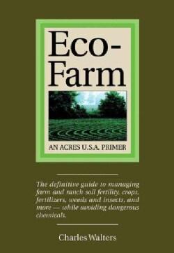 Eco-Farm: An Acres U.S.A. Primer (Paperback)
