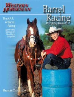 Barrell Racing: The A. R. T. of Barrell Racing (Paperback)