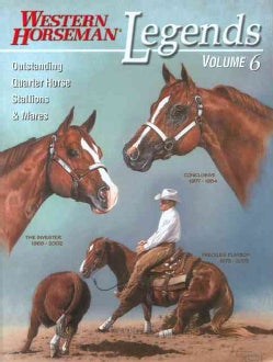 Legends: Outstanding Quarter Horse Stallions and Mares (Paperback)