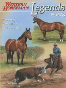 Legends: Outstanding Quarter Horse Stallions & Mares (Paperback)