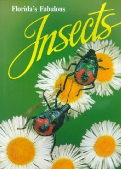 Florida's Fabulous Insects (Paperback)