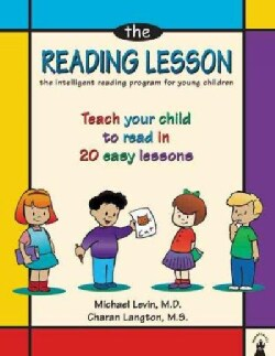 The Reading Lesson: The Intelligent Reading Program for Young Children : Teach Your Child to Read in 20 Easy Lessons (Paperback)