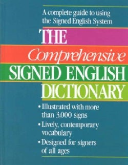 Comprehensive Signed English Dictionary: A Complete Guide to Using the Signed English System (Hardcover)