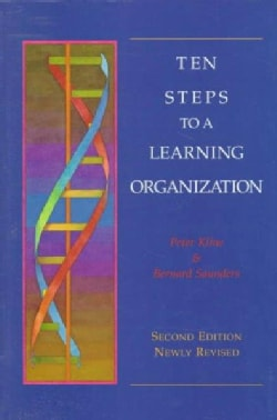 Ten Steps to a Learning Organization (Paperback)