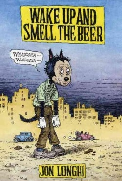 Wake Up and Smell the Beer