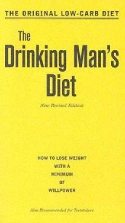 The Drinking Man's Diet (Paperback)