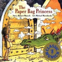 The Paper Bag Princess (Paperback)