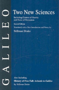 Two New Sciences/A History of Free Fall, ARistotle to Galileo (Paperback)
