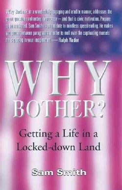 Why Bother: Getting a Life in a Locked-Down Land (Paperback)