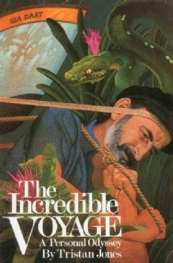The Incredible Voyage: A Personal Odyssey (Paperback)