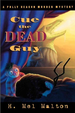 Cue The Dead Guy: A Polly Deacon Murder Mystery (Paperback)