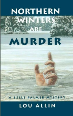 Northern Winters Are Murder (Paperback)